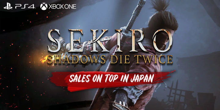 Sekiro: Shadows Die Twice, Activision, FromSoftware, US, Europe, Japan, Asia, PS4, PlayStation 4, XONE, Xbox One, sales, updates,