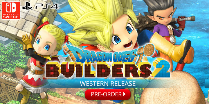 Square Enix, Dragon Quest Builders, Dragon Quest Builders 2, PS4, Switch, PlayStation 4, Nintendo Switch, US, Europe
