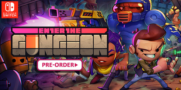 Enter the Gungeon Coming on Nintendo Switch Physical | Pre-order Now!