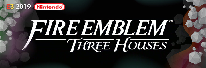 nintendo switch, e3 2019, fire emblem three houses