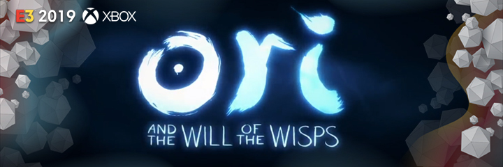 ori and the will of the wisps, microsoft, xbox, e3 2019