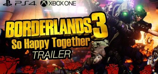 Borderlands 3, Borderlands, PS4, XONE, PlayStation 4, Xbox One, US, Europe, Australia, Japan, Asia, Chinese Subs, 2K Games, update, So Happy Together