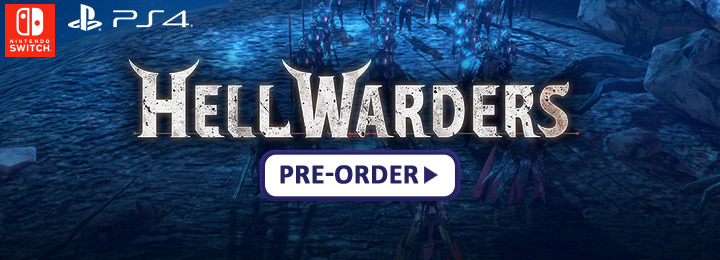 Hell Warders, PS4, Switch, PlayStation 4, Nintendo Switch, Europe, PQube, Pre-order, Western release, West, physical