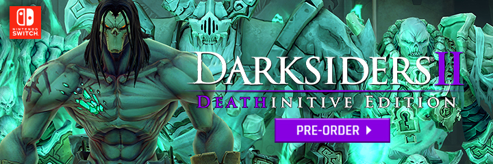 Darksiders II, Darksiders, Darksiders II [Deathinitive Edition], Deathinitive Edition, Nintendo Switch, Switch, THQ Nordic, Pre-order, US, Europe