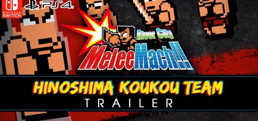 river city melee mach!!,ps4, playstation 4 ,switch, nintendo switch, Asia, release date, gameplay, features, price, pre-order, arc system works, new trailer, new team, Hinoshima Koukou Team