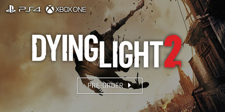 Dying Light 2 Heads To PS4 and XONE Consoles This 2020