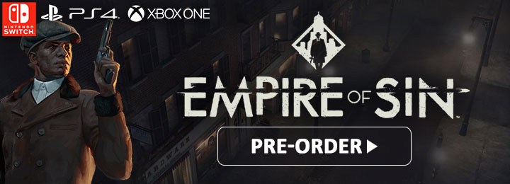 empire of sin, xone, xbox one ,ps4, playstation 4 ,nintendo switch, switch, eu, europe, US, north america, release date, gameplay, features, price, pre-order, romero games, paradox interactive