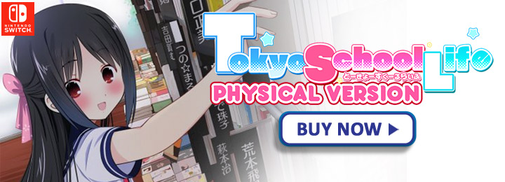 Visual Novel Tokyo School Life Physical Version Now Available