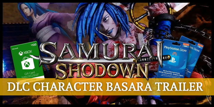 Samurai Spirits, Samurai Shodown, SNK, PS4, PlayStation 4, Japan, Europe, update, trailer, DLC, Basara, new trailer, character reveal, DLC character, news