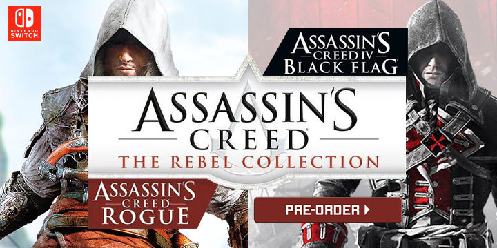 Assassin S Creed The Rebel Collection Switch Exclusive Coming