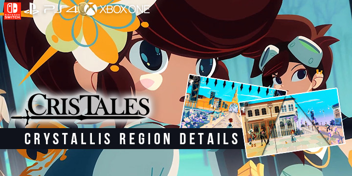 cris tales, modus games, dreams uncorporated, syck, europe, north america, us, release date, gameplay, features, price,pre-order now, ps4, playstation 4,nintendo switch, switch, xbox one, xone, crystallis region details