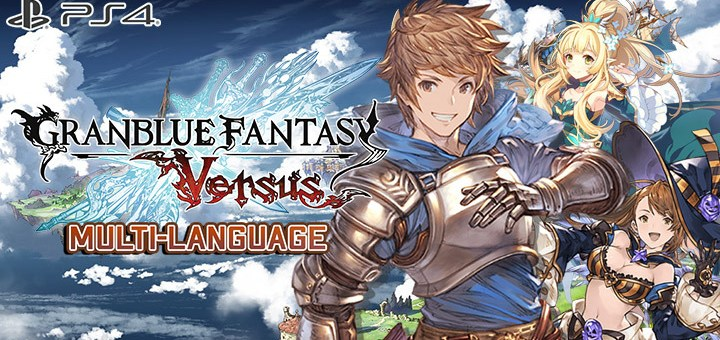 碧藍幻想 Versus, Granblue Fantasy Versus, Multi-language, Pre-order, Asia, Cygames, PS4, PlayStation 4