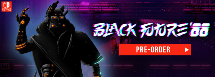 black future '88,switch, nintendo switch, europe, release date, gameplay, features, price, pre-order now, good shepherd entertainment, superscarysnakes, physical edition