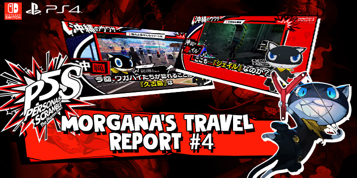 Persona 5 Scramble: The Phantom Strikers,atlus, koei tecmo, japan, release date, gameplay, features,ps4, playstation 4,switch, nintendo switch,morgana travel report 4, okinawa, cooking and requests