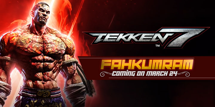 Tekken, Tekken 7, PS4, XONE, Windows, PC, PlayStation 4, Xbox One, US, Europe, Japan, Asia, update, gameplay, features, price, trailer, screenshots, DLC, Fahkumram