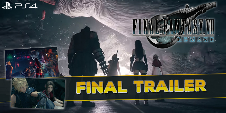 FF7, Final Fantasy 7 Remake, FF 7 Remake, Final Fantasy, Final Fantasy VII Remake, Square Enix, PS4, PlayStation 4, release date, gameplay, features, price, pre-order, Japan, Europe, US, North America, Australia, Final Trailer