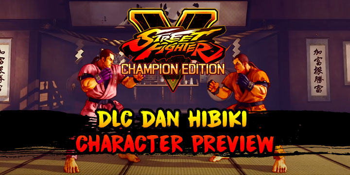DLC, Final Season, news, update, Street Fighter V: Champion Edition, Street Fighter V Champion Edition, Street Fighter 5 Champion Edition, Street Fighter Five, PS4, PlayStation 4, Capcom, release date, gameplay, features, price, US, North America, West, Dan Hibiki, DLC Character Dan Hibiki