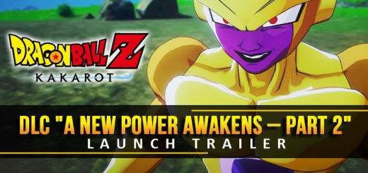 Dragon Ball Z: Kakarot, Dragon Ball, Video Game, Xone, Xbox One, PS4, PlayStation 4, US, North America, EU, Europe, Release Date, Gameplay, Features, price, buy now, Bandai Namco, Cyberconnect2, update, news, DLC Part 2, A New Power Awakens DLC, DLC Launch Trailer