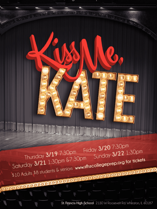 Kiss Me Kate Revised 1999 at St Francis High School  Performances March 19 2015 to March