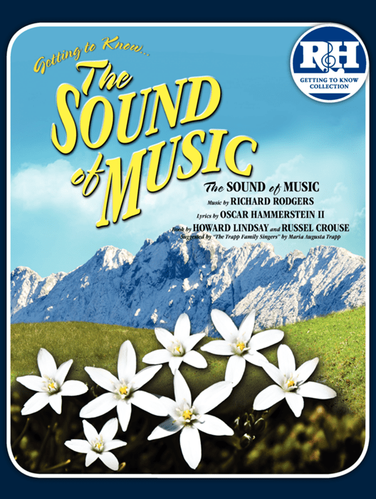 Getting to KnowThe Sound of Music at St Joseph