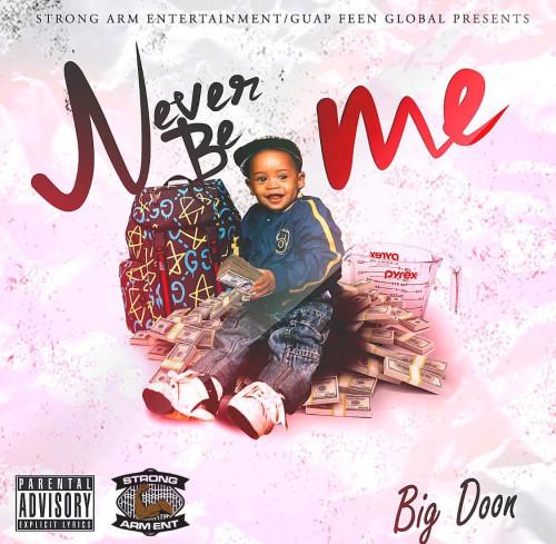 big-doon-never-be-me-2spr