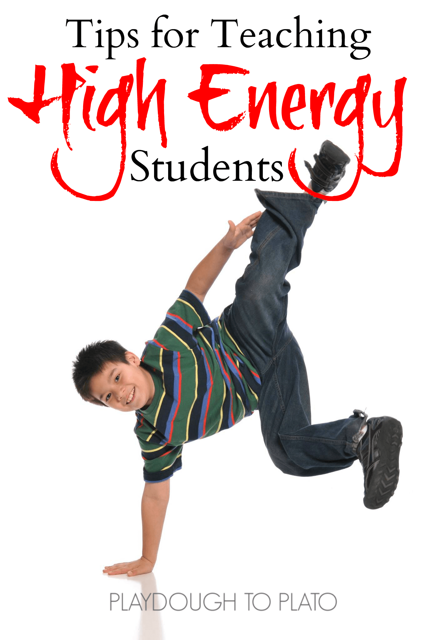 5 Tips For Teaching High Energy Students