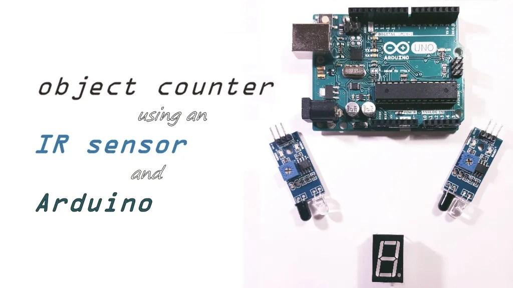 An object counter using an IR sensor and Arduino