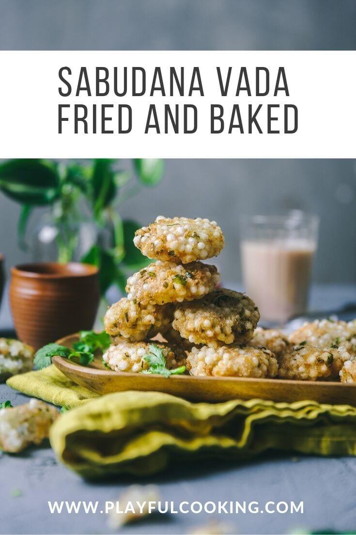 Sabudana Vada Fried and Baked 5