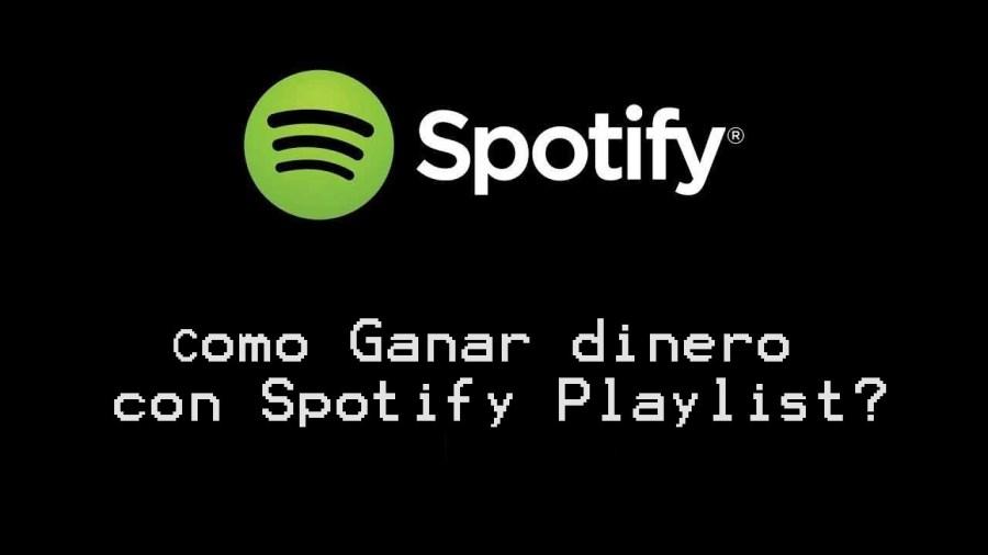 ganar dinero spotify playlist