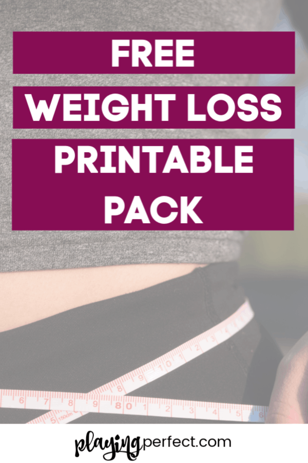 Weight Loss Printable Pack That Will Help You Get Healthy Playing Perfect