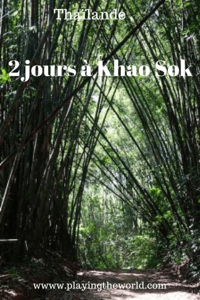 2 jours à Khao Sok