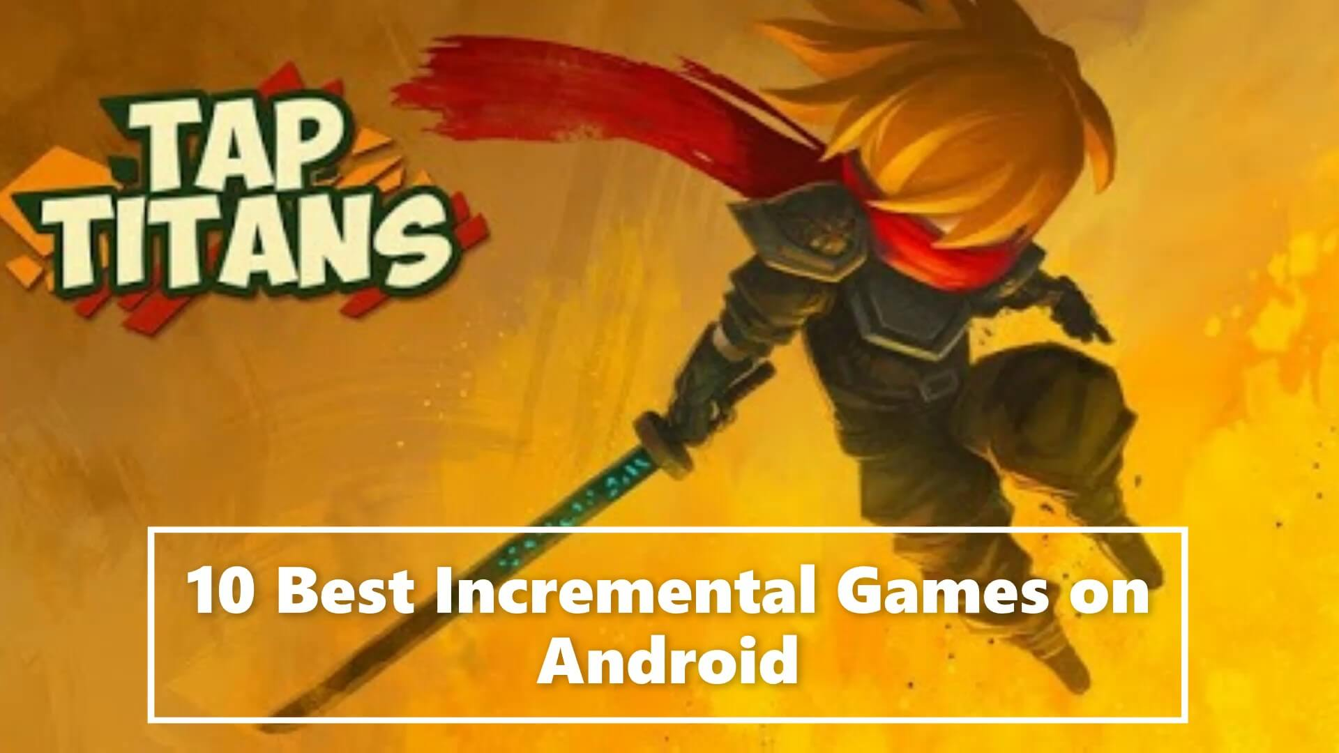 10 android incremental games