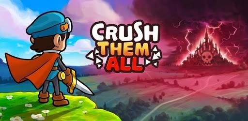 Crush Them All