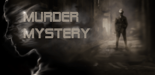 Murder Mystery - Detective Investigation Story