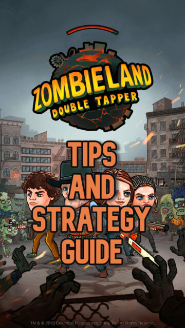 Zombieland Double Tapper Guide: Tips, Tricks and Strategies