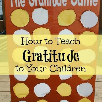 How to Teach Children Gratitude: The Gratitude Game