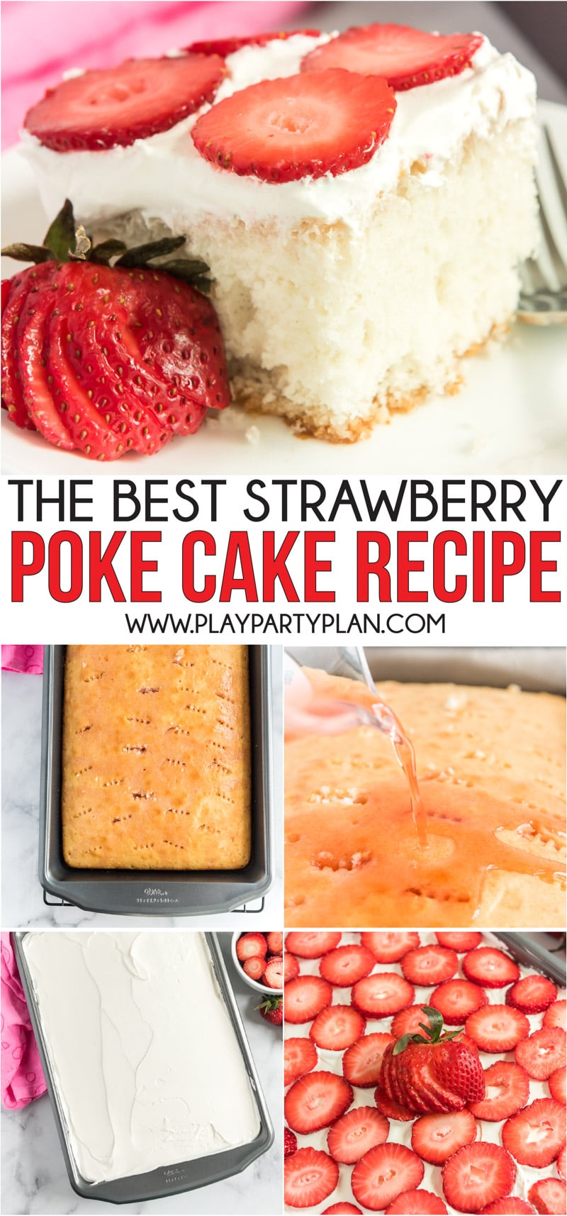 An easy and delicious strawberry poke cake recipe that makes the perfect summer dessert!