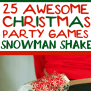 25 Hilarious Christmas Games For Any Age Play Party Plan