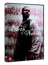 Review : The Birth of a Nation (DVD)