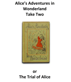 Alice take two