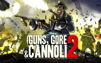 Guns Gore And Cannoli 2