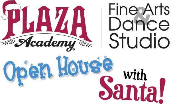 Plaza Academy Open House with SANTA!