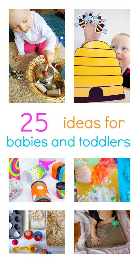 Play ideas for babies and toddlers - 25 fun and quick activities!
