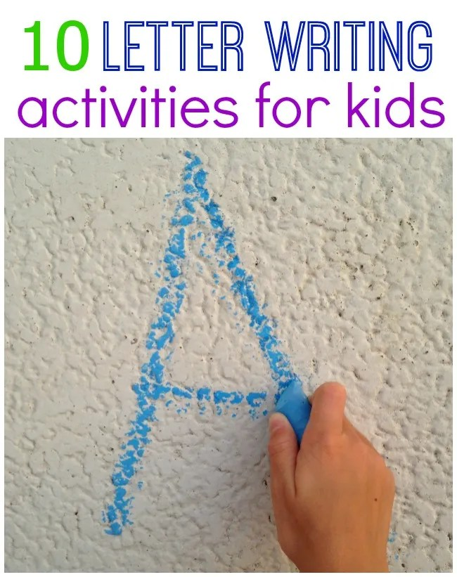 10 FUN Ways for Kids to Practice Writing Letters!