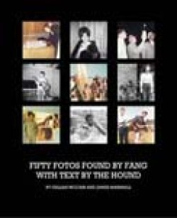 Fifty Found Photos by Gillian McCain, with text by The Hound