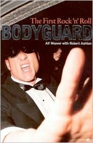The First Rock & Roll Bodyguard