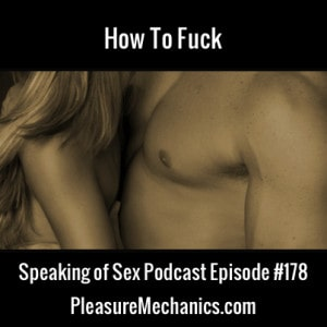 How To Fuck Free Podcast Episode