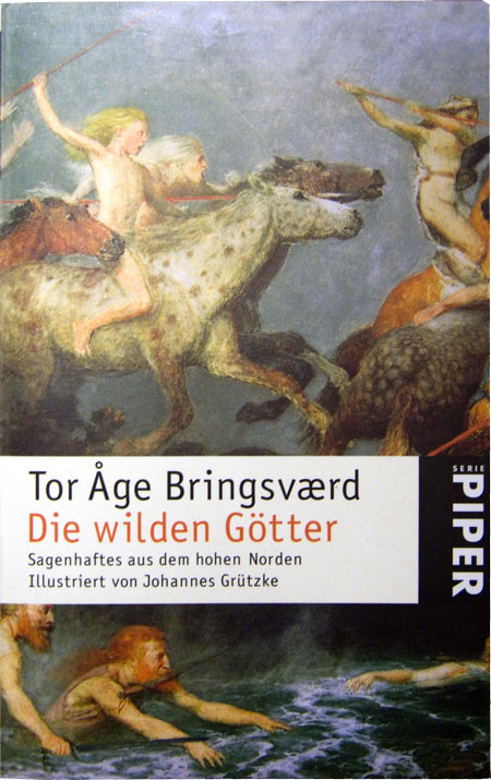Tor Age Bringsvaerd - Die wilden Götter