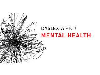 Is dyslexia a mental health problem