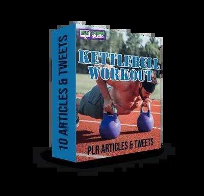 Kettlebell Workout PLR Articles & Tweets  $9.99